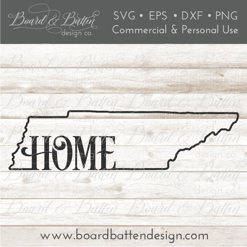 "State Outline ""Home"" SVG File - TN Tennessee - Commercial Use SVG Files"