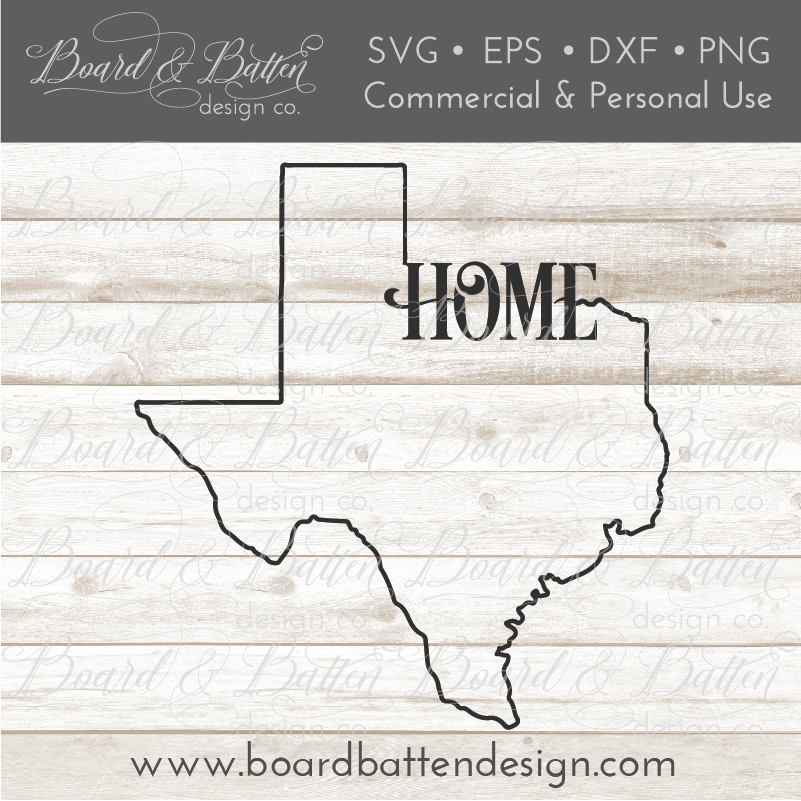 "State Outline ""Home"" SVG File - TX Texas - Commercial Use SVG Files"