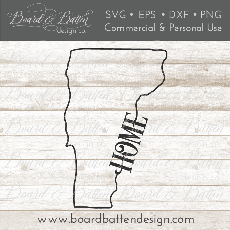 "State Outline ""Home"" SVG File - VT Vermont - Commercial Use SVG Files"