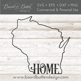 "State Outline ""Home"" SVG File - WI Wisconsin - Commercial Use SVG Files"
