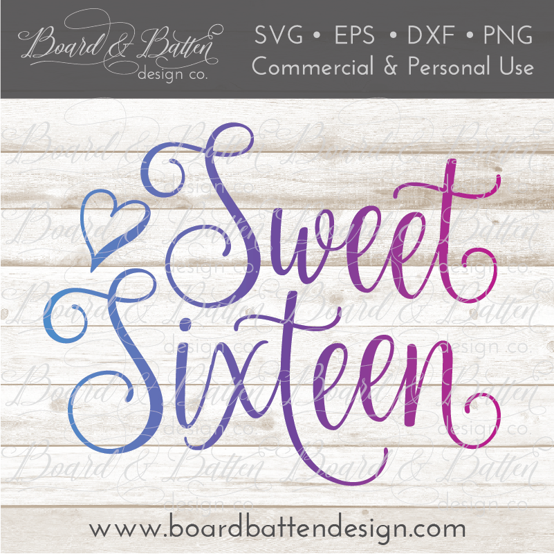 Sweet Sixteen SVG File - Commercial Use SVG Files