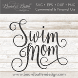 Swim Mom SVG File - Commercial Use SVG Files