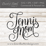 Tennis Mom SVG File - Commercial Use SVG Files