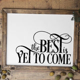 The Best Is Yet To Come New Year's SVG File - Commercial Use SVG Files