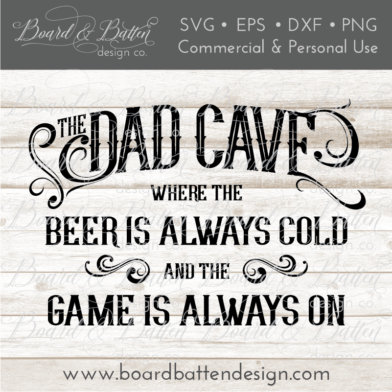 The Dad Cave SVG File - Commercial Use SVG Files
