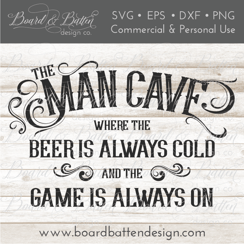 The Man Cave SVG File - Commercial Use SVG Files