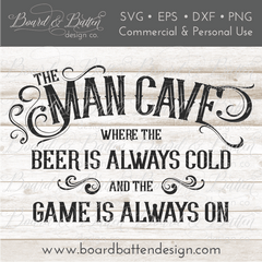 The Man Cave SVG File