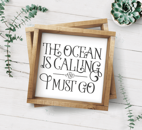 The Ocean Is Calling And I Must Go SVG