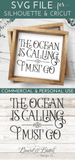 The Ocean Is Calling And I Must Go SVG - Commercial Use SVG Files