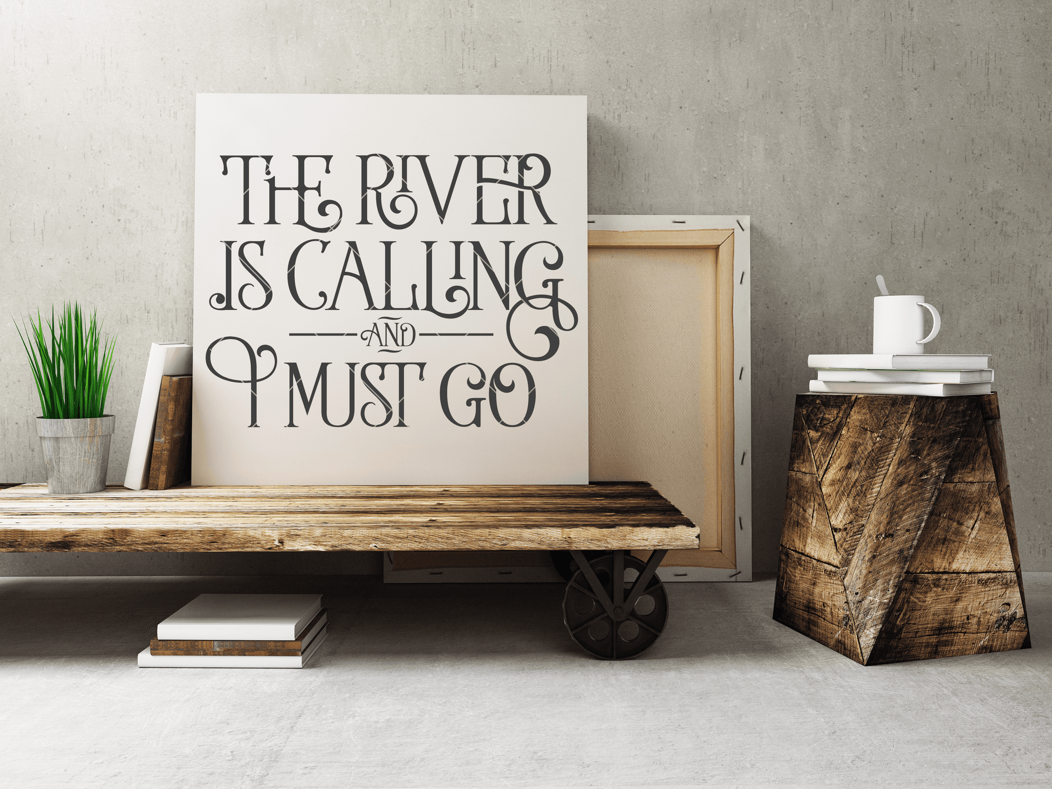 The River Is Calling And I Must Go SVG File - Commercial Use SVG Files