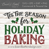 Tis the Season for Holiday Baking SVG File