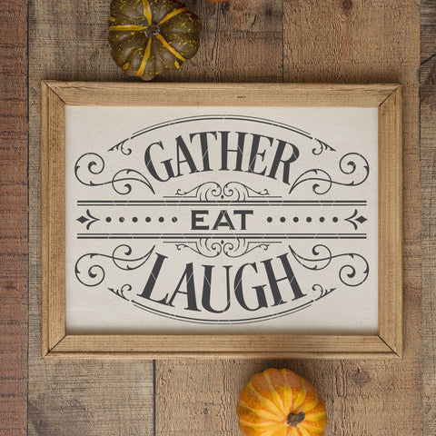 Victorian Style Gather Eat Laugh SVG File for Thanksgiving