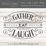 Victorian Style Gather Eat Laugh SVG File for Thanksgiving - Commercial Use SVG Files
