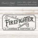 Vintage Style Firefighter Sign SVG File - Commercial Use SVG Files