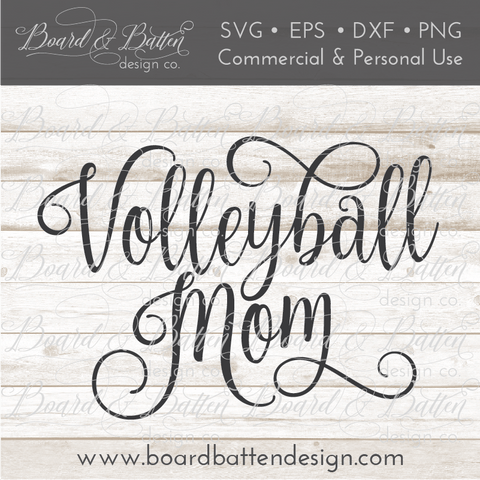 Volleyball Mom SVG File