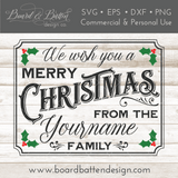 We Wish You A Merry Christmas Personalizable Family SVG File - 8x10 - Commercial Use SVG Files