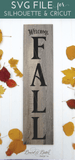 Welcome Fall Vertical Plank Sign SVG File