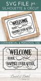 Welcome To Our Happily Ever After SVG File- WS5 - Commercial Use SVG Files