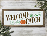 Fall/Autumn Cut File - Welcome To Our Patch Pumpkin SVG File - Commercial Use SVG Files