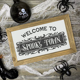 Halloween SVG File - Welcome To Spooky Town Cut File - Commercial Use SVG Files