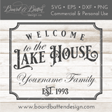Welcome To The Lake House Customizable SVG - Commercial Use SVG Files