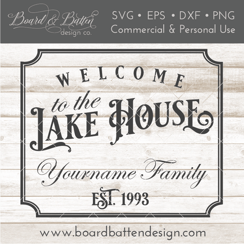 Welcome To The Lake House Customizable SVG