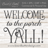 Welcome to the Porch Y'all! SVG File - Commercial Use SVG Files