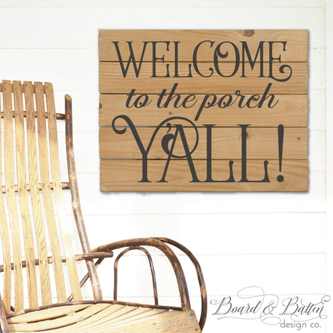 Welcome to the Porch Y'all! SVG File