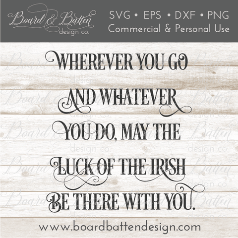 Wherever You Go Irish Proverb SVG