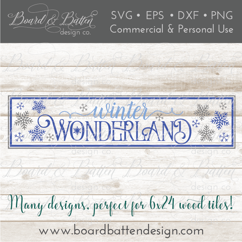 Winter Wonderland 6x24 SVG File for Wood Tiles - Commercial Use SVG Files