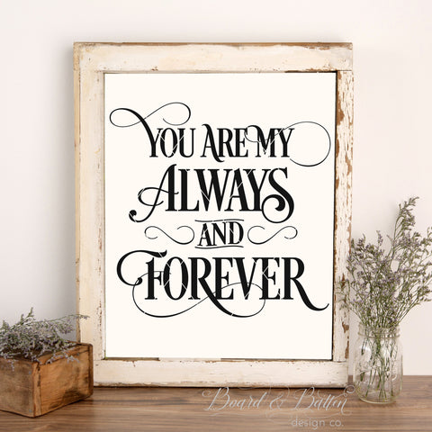 You Are My Always And Forever SVG File - WS5