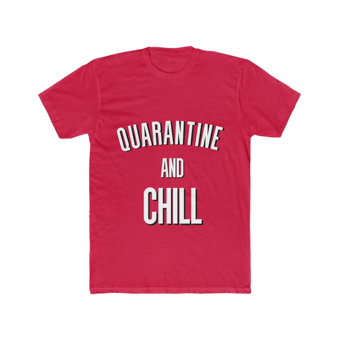 Quarantine And Chill Unisex Tee