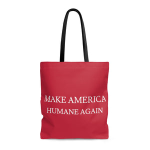 Make America Humane Again  Bag