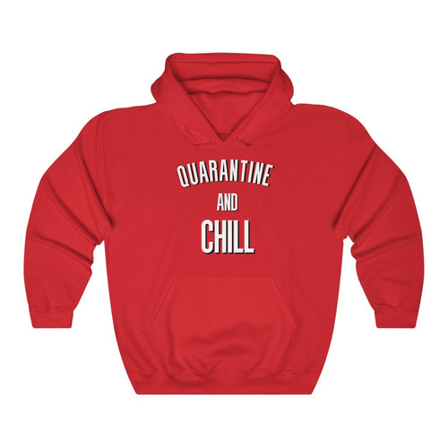 Quarantine And Chill Unisex Hoodie