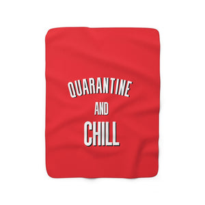 Quarantine And Chill Blanket