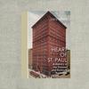 Heart of St. Paul: A History of Pioneer and Endicott Buildin