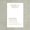 Heavenly Bodies: Fashion
