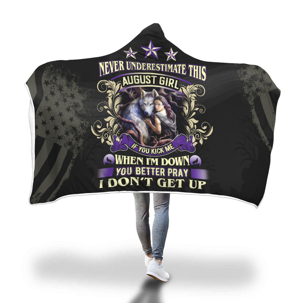 Never Underestimate This August Girl Hooded Blanket