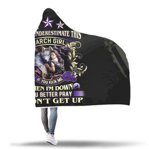 Never Underestimate This March Girl Hooded Blanket