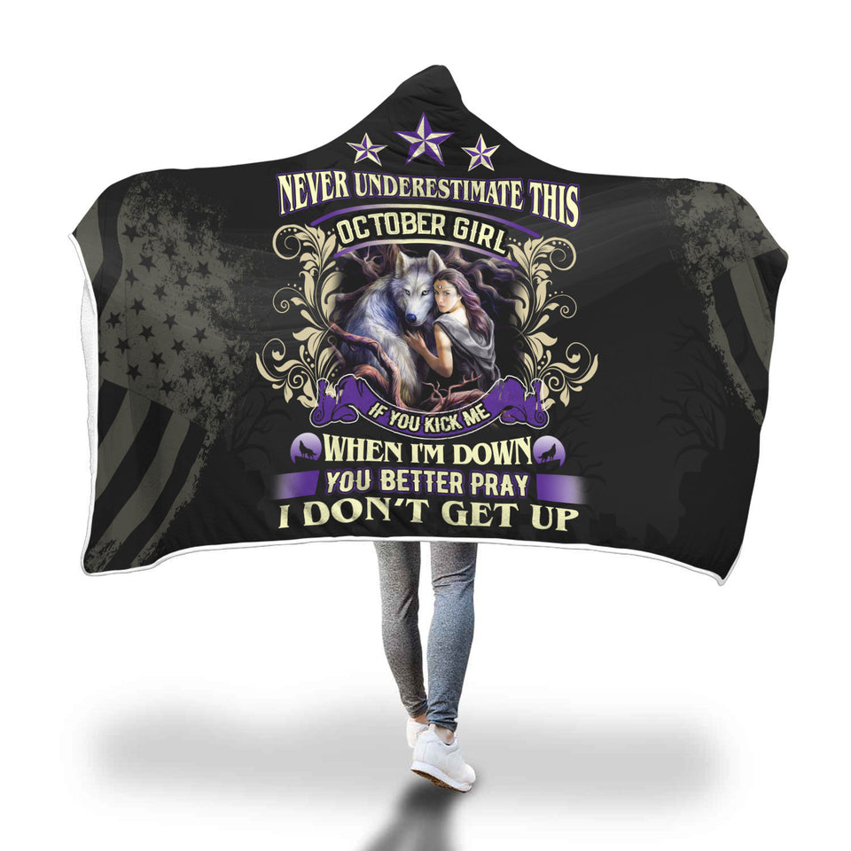 Never Underestimate This October Girl Hooded Blanket