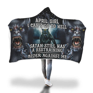 Satan Still Has A Restraining April Girl Hooded Blanket