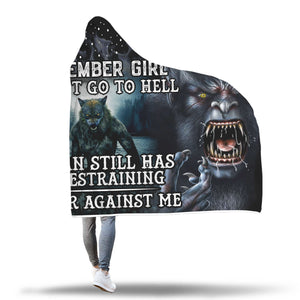 Satan Still Has A Restraining December Girl Hooded Blanket