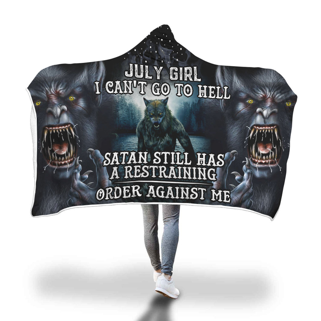 Satan Still Has A Restraining July Girl Hooded Blanket
