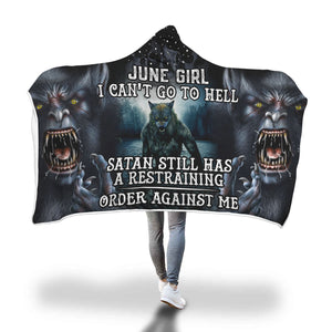 Satan Still Has A Restraining June Girl Hooded Blanket