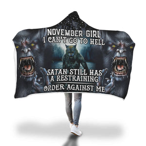 Satan Still Has A Restraining November Girl Hooded Blanket