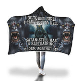 Satan Still Has A Restraining October Girl Hooded Blanket