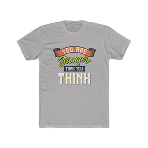 Men's Cotton Crew Tee – You are stronger than you think T-Shirt Printify Solid Light Grey L