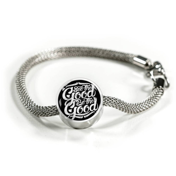 See The Good Be The Good – Charm Bracelet Circle Charm ShineOn Fulfillment S/M Bracelet & Charm No
