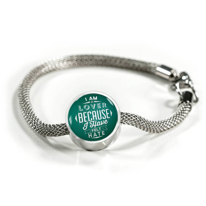 I Am A Lover Because I Have Felt Hate - Charm Bracelet Circle Charm ShineOn Fulfillment S/M Bracelet & Charm No