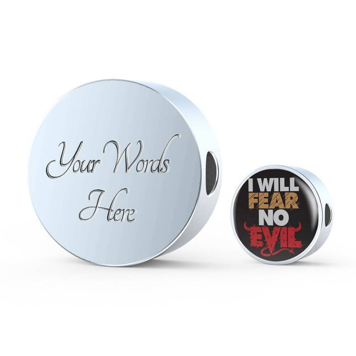 I Will Fear No Evil - Charm Bracelet Circle Charm ShineOn Fulfillment